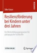 Resilienzf Rderung Bei Kindern Unter Drei Jahren