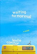 Waiting for Normal [Book]