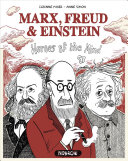 Marx, Freud & Einstein: Heroes of the Mind