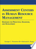 Assessment Centers in Human Resource Management