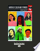 Women of Color and Feminism  Large Print 16pt  Book PDF