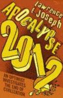 . Apocalypse 2012 .