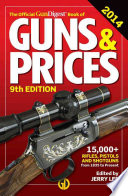 The Official Gun Digest Book of Guns   Prices 2014