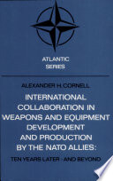 International Collaboration in Weapons and Equipment Development and Production by the NATO Allies