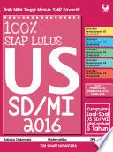 100  Siap Lulus US SD MI 2016  Soal soal US SD MI Edisi 5 Tahun