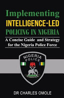 Implementing Intelligence-Led Policing in Nigeria