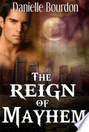 The Reign Of Mayhem The Fates Book 3
