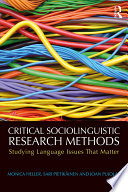 Critical Sociolinguistic Research Methods