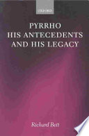 Pyrrho  His Antecedents  and His Legacy