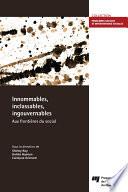 Innommables, inclassables, ingouvernables: aux frontières du social