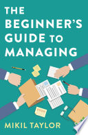 The Beginner S Guide To Managing