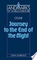 Céline: Journey To The End Of The Night : of the night...