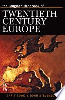 Ebook Longman Handbook of Twentieth Century Europe Epub Chris Cook,J. Stevenson Apps Read Mobile