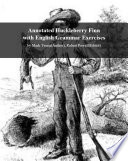 Annotated Huckleberry Finn with English Grammar Exercises