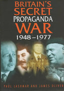 Britain s Secret Propaganda War
