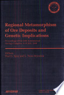 Regional Metamorphism Of Ore Deposits And Genetic Implications : that they deal with economic accumulations of...