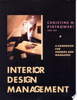 Interior Design Management: A Handbook for Owners and Managers - ISBN:9780471284314