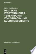 Deutsche W  rterb  cher   Brennpunkt von Sprach  und Kulturgeschichte