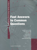 Fast Answers to Common Questions On A Variety Of Subjects Arranged By Subject