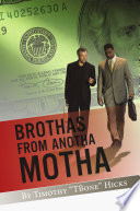 Brothas from Anotha Motha