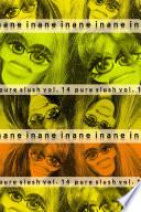 Inane Pure Slush Vol  14