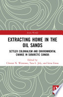 Extracting Home in the Oil Sands Book PDF