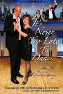 It s Never Too Late to Dance