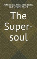 The Super-Soul