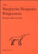 Wittgenstein  Disegni sulla certezza