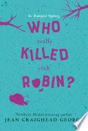 Who Really Killed Cock Robin