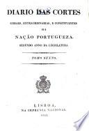 Diario das Cortes Geraes e Extraordinarias da Nação Portugueza