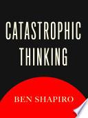 Book Catastrophic Thinking
