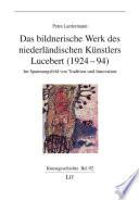 Das bildnerische Werk des niederländischen Künstlers Lucebert (1924-94)