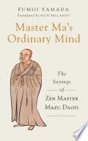 Master Ma's Ordinary Mind