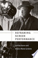 Ebook Reframing Screen Performance Epub Cynthia Baron,Sharon Marie Carnicke Apps Read Mobile