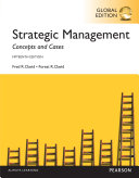 Strategic Management Concepts and Cases  Global Edition