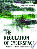 The Regulation of Cyberspace