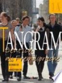 Tangram - Deutsch als Fremdsprache. 1A. Kursbuch und Arbeitsbuch