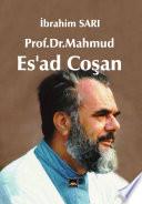 Prof.Dr.Mahmud Es'ad Coşan (KS)