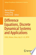 Difference Equations, Discrete Dynamical Systems and Applications ICDEA, Wuhan, China, July 21-25, 2014