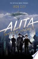 Alita Battle Angel Iron City