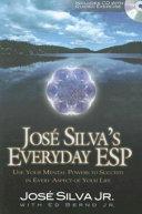 Jose Silva s Everyday ESP