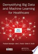 Ebook Demystifying Big Data and Machine Learning for Healthcare Epub Prashant Natarajan,John C. Frenzel,Detlev H. Smaltz Apps Read Mobile
