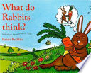 What Do Rabbits Think