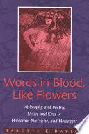Words in Blood  Like Flowers