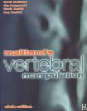 Maitland s Vertebral Manipulation