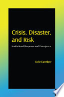 Crisis, Disaster and Risk