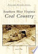 Southern West Virginia Coal Country