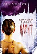 Kein Vampir f  r eine Nacht
