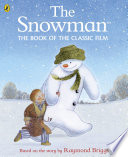 The Snowman: The Book of the Classic Film